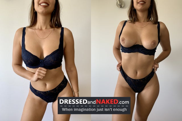 Dressed and Naked